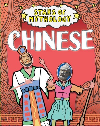 Stars of Mythology: Chinese