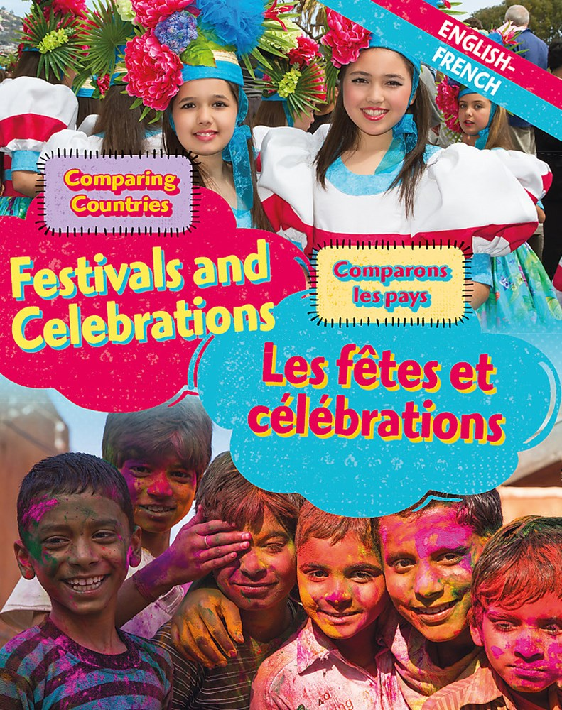 Dual Language Learners: Comparing Countries: Festivals and Celebrations (English/French)