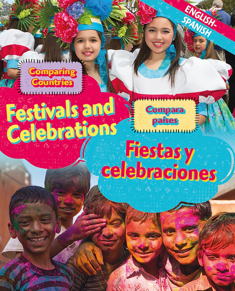 Dual Language Learners: Comparing Countries: Festivals and Celebrations (English/Spanish)