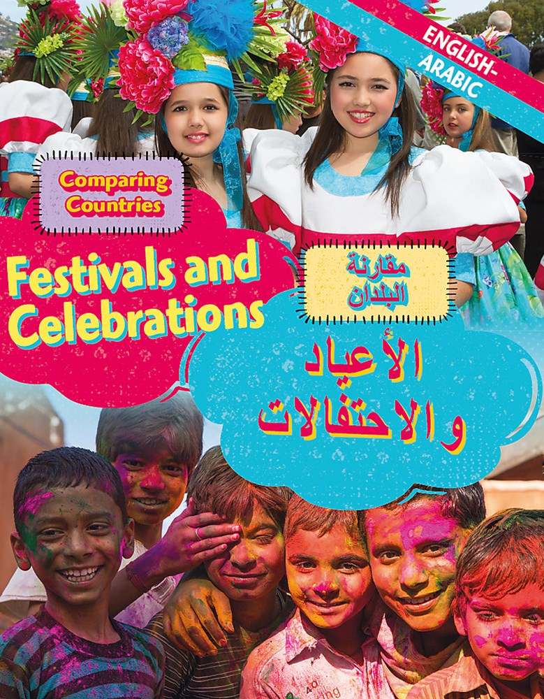 Dual Language Learners: Comparing Countries: Festivals and Celebrations (English/Arabic)