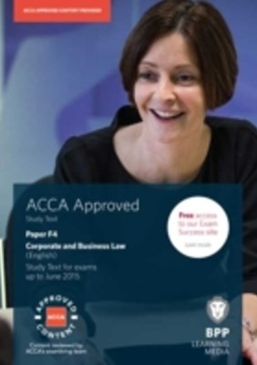ACCA Skills F4 Corporate and Business Law (English) Study Text 2014