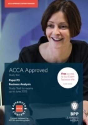 ACCA Essentials P3 Business Analysis Study Text 2014