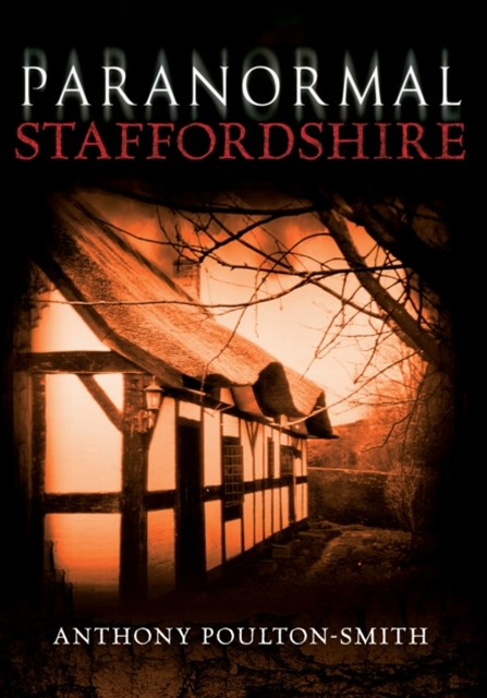 Paranormal Staffordshire