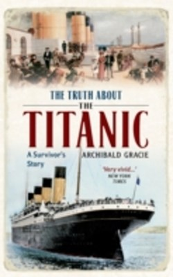 Illustrated Truth about the Titanic