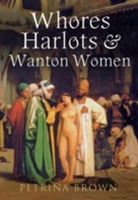 (ebook) Whores, Harlots & Wanton Women