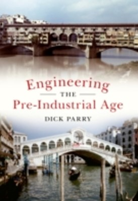 (ebook) Engineering the Pre-Industrial Age