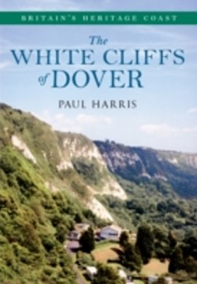 White Cliffs of Dover Britain's Heritage Coast