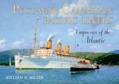 (ebook) Post-War Canadian Pacific Liners