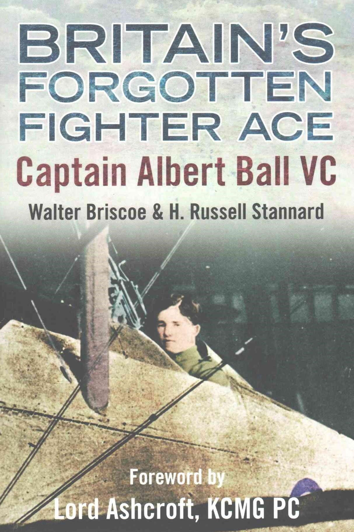 Britain's Forgotten Fighter Ace Captain Ball VC