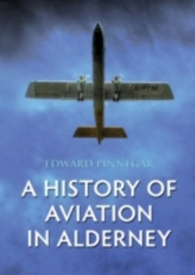 History of Aviation in Alderney