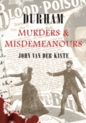Durham Murders and Misdemeanours