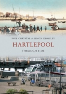 Hartlepool Through Time