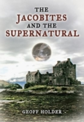 Jacobites and the Supernatural