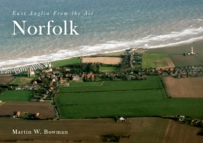 (ebook) East Anglia from the Air Norfolk