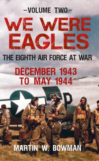(ebook) We Were Eagles Volume Two