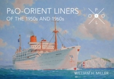 (ebook) P & O Orient Liners of the 1950s and 1960s