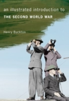 Illustrated Introduction to the Second World War