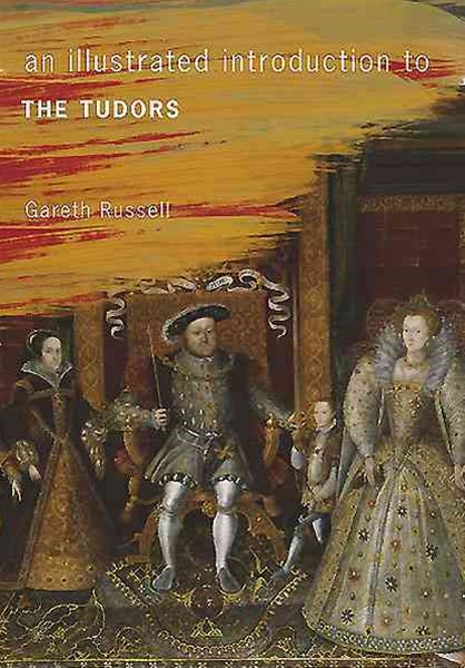 Illustrated Introduction to the Tudors