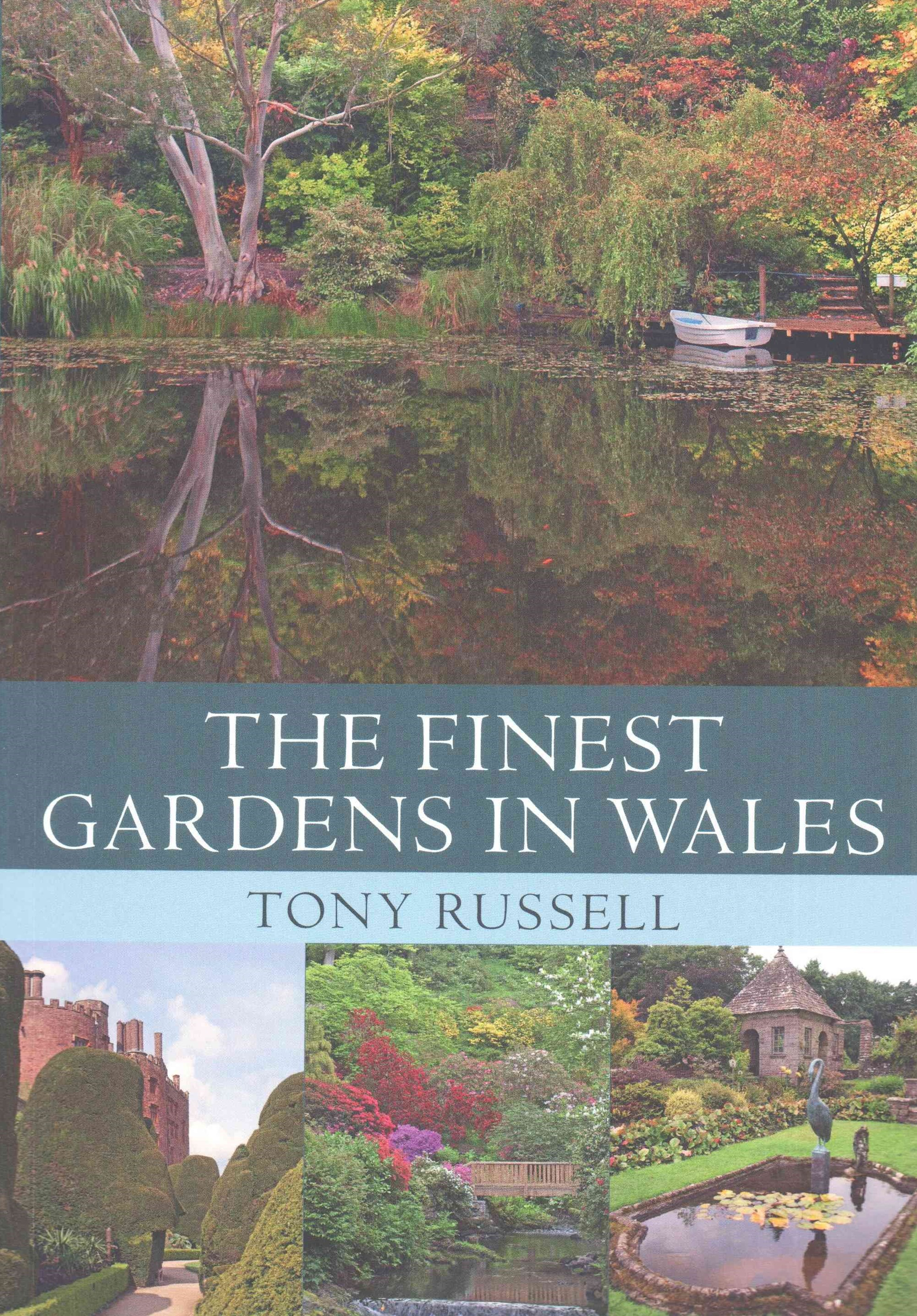 The Finest Gardens in Wales