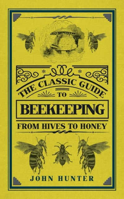 Classic Guide to Beekeeping
