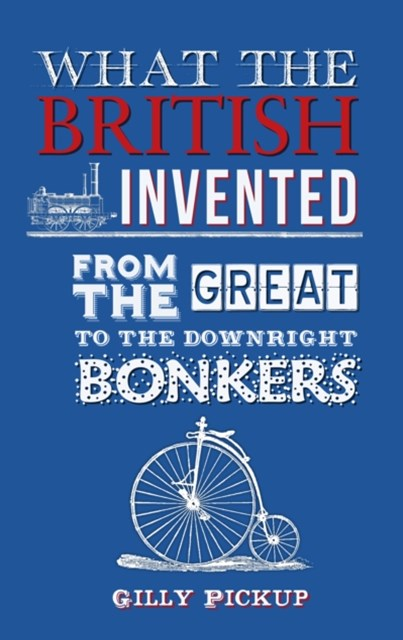 What the British Invented