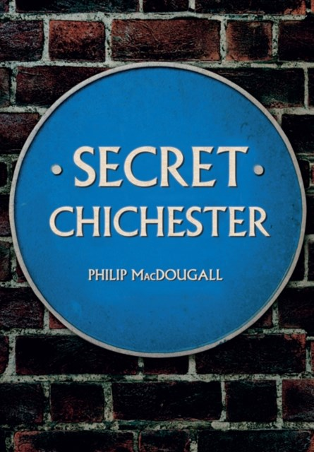 Secret Chichester