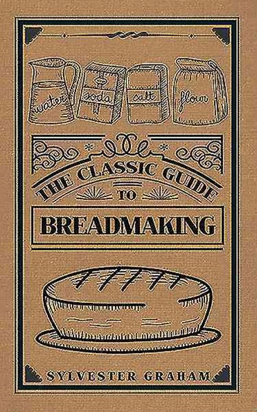 Classic Guide to Breadmaking