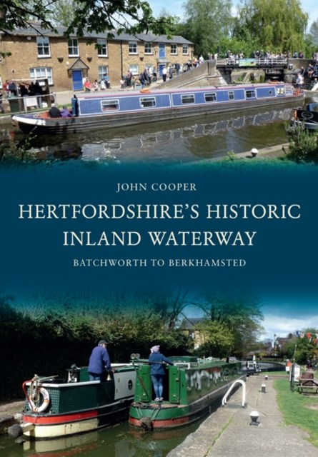 Hertfordshire's Historic Inland Waterway