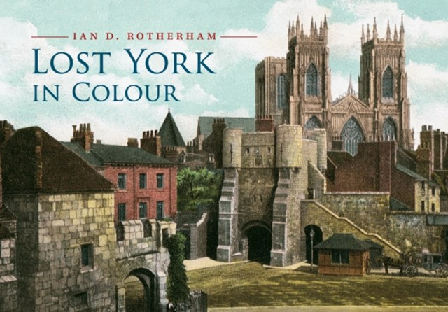 Lost York in Colour