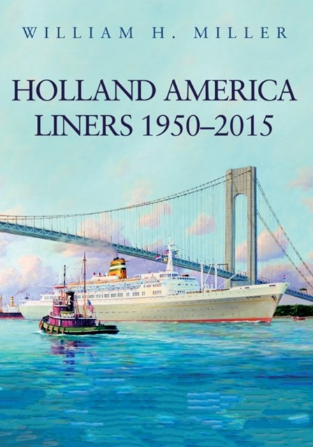 (ebook) Holland America Liners 1950-2015