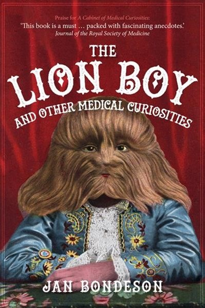 Lion Boy and other Medical Curiosities