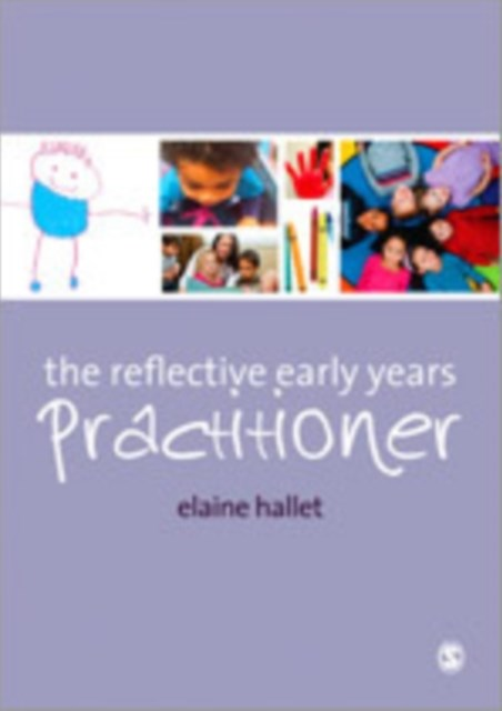 The Reflective Early Years Practitioner