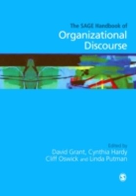 SAGE Handbook of Organizational Discourse