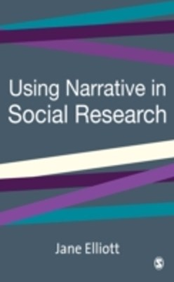 Using Narrative in Social Research