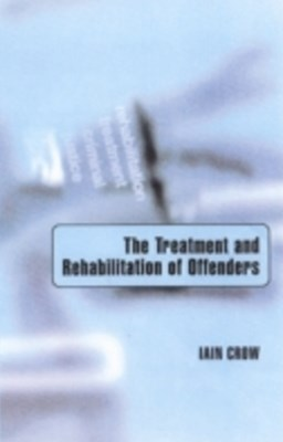 Treatment and Rehabilitation of Offenders