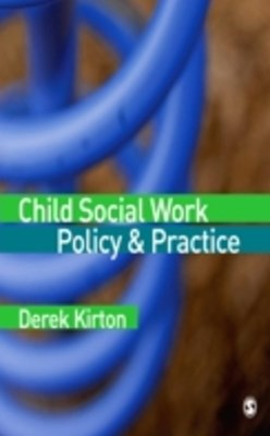 Child Social Work Policy & Practice