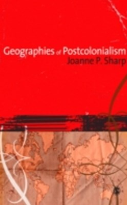Geographies of Postcolonialism