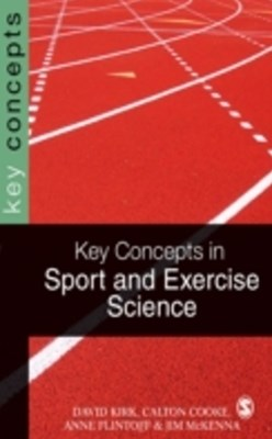 Key Concepts in Sport and Exercise Sciences