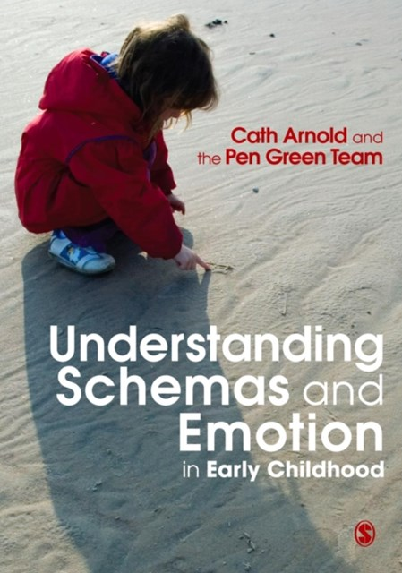 Understanding Schemas and Emotion in Early Childhood