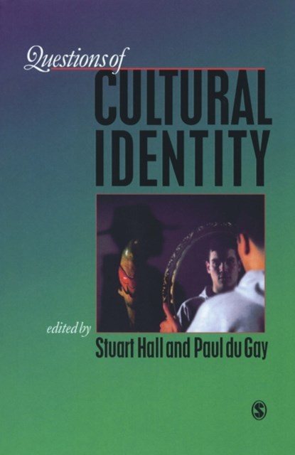 Questions of Cultural Identity