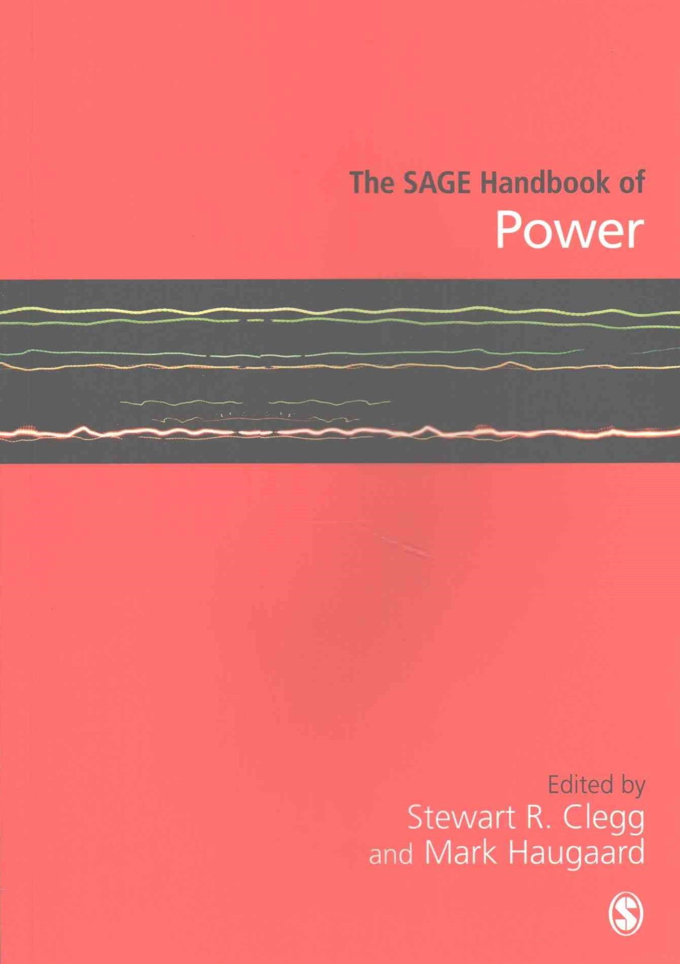 The SAGE Handbook of Power
