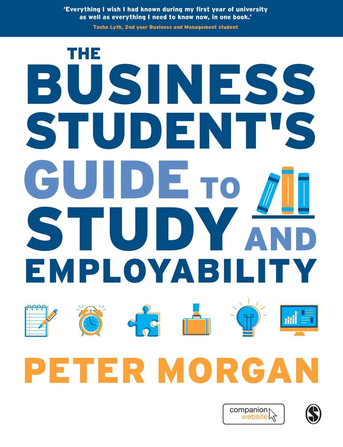 Business Student's Guide to Study and Employability