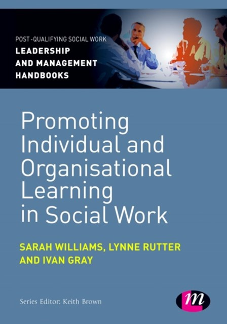 Promoting Individual and Organisational Learning in Social Work