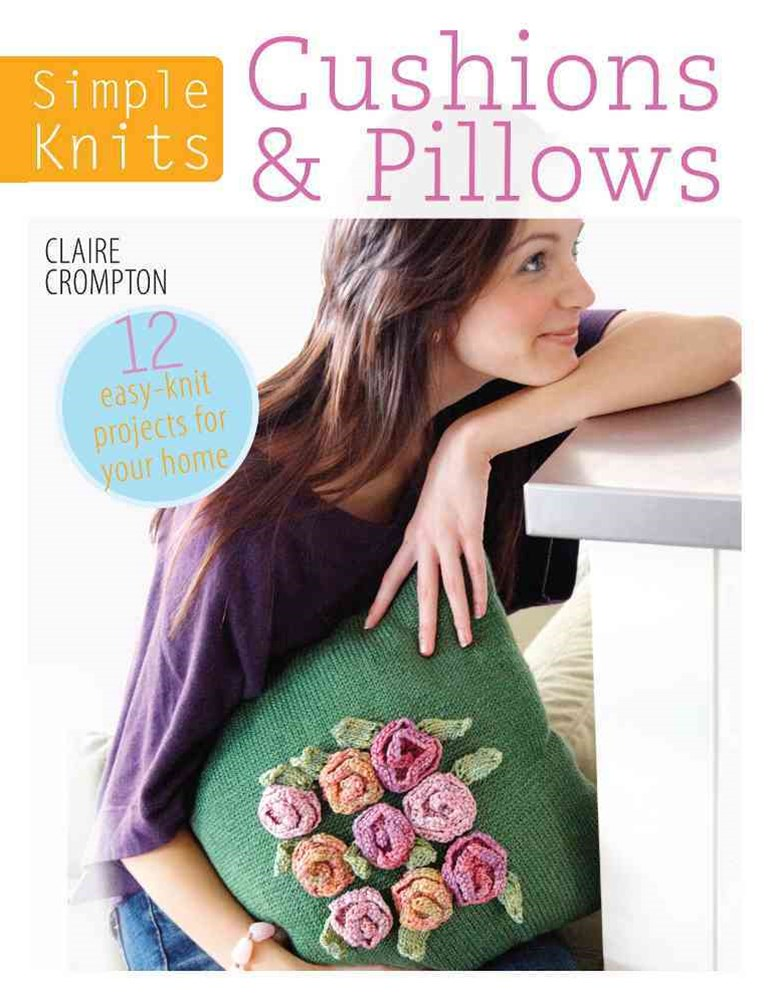 Simple Knits Cushions and Pillows