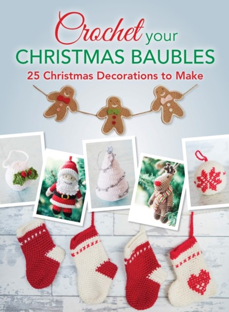 (ebook) Crochet your Christmas Baubles