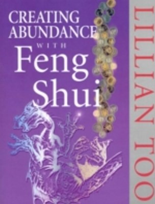 Creating Abundance With Feng Shui