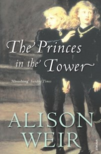 (ebook) The Princes In The Tower - Biographies General Biographies