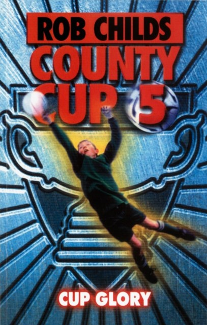(ebook) County Cup (5): Cup Glory