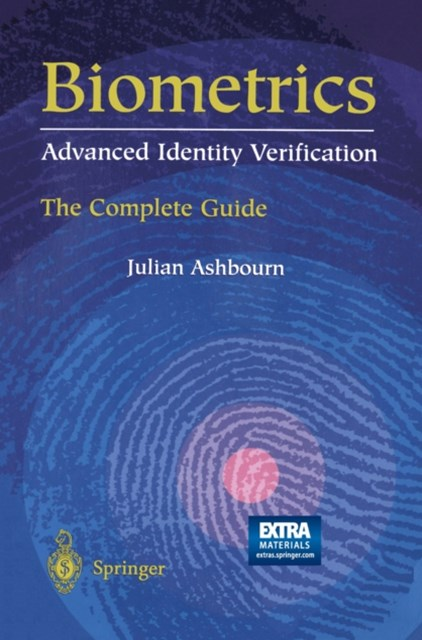 Biometrics: Advanced Identity Verification