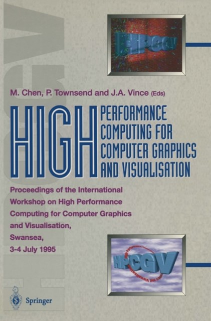 High Performance Computing for Computer Graphics and Visualisation